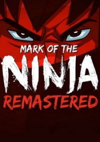 Mark of the Ninja: Remastered (2018) PC | Лицензия
